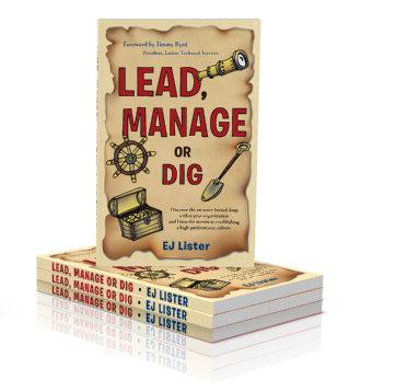 Lead, Manage or Dig